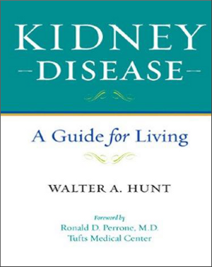 Kidney Disease A Guide For Living